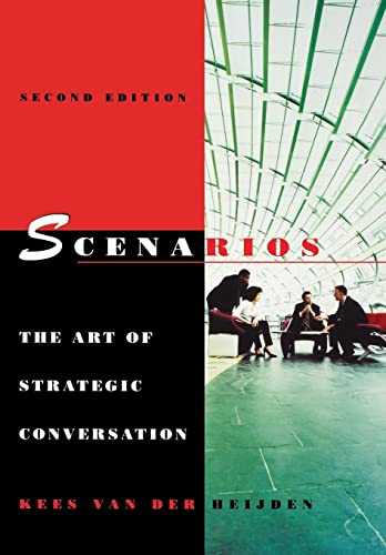 9780470023686: Scenarios: The Art of Strategic Conversation