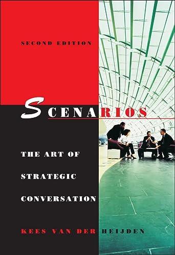 9780470023686: Scenarios: The Art of Strategic Conversation