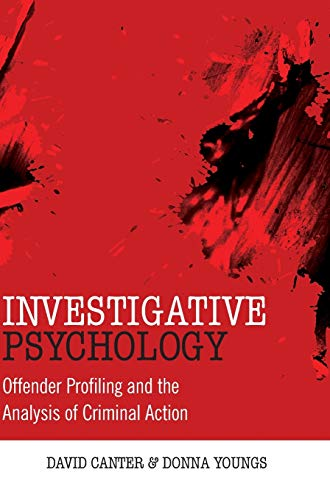 9780470023969: Investigative Psychology - Offender Profiling and the Analysis of Criminal Action