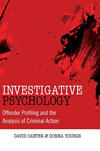 9780470023969: Investigative Psychology: Offender Profiling and the Analysis of Criminal Action