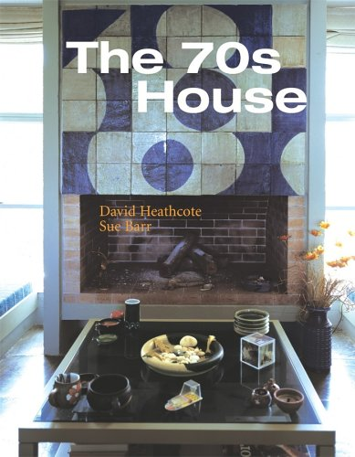 9780470024195: The 70s House (Interior Angles)