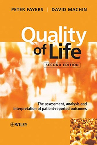 9780470024508: Quality of Life: The Assessment, Analysis and Interpretation of Patient-reported Outcomes