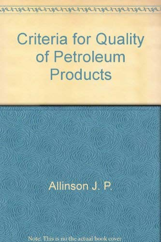 9780470025000: Criteria for quality of petroleum products
