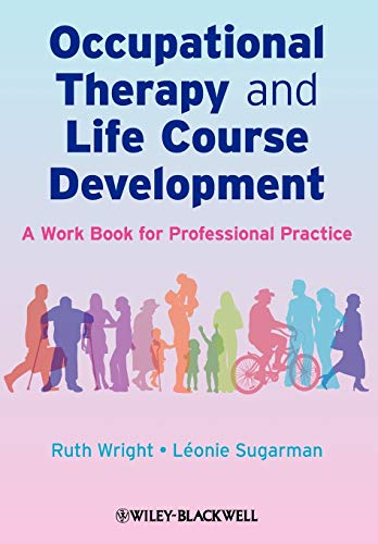9780470025451: Occupational Therapy and Life Course Development: A Work Book for Professional Practice