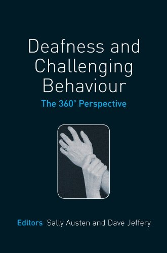 9780470025482: Deafness and Challenging Behaviour: The 360° Perspective