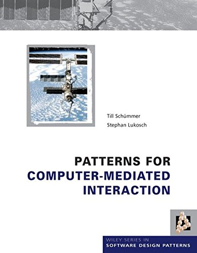 9780470025611: Patterns for Computer-Mediated Interaction