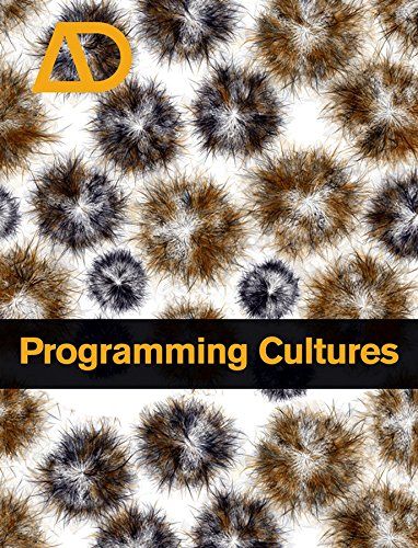 9780470025857: Programming Cultures: Architecture, Art and Science in the Age of Software Development (Architectural Design)