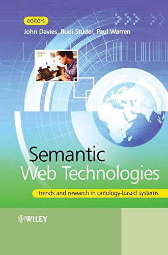 9780470025963: Semantic Web Technology: Trends and Research in Ontology-based Systems