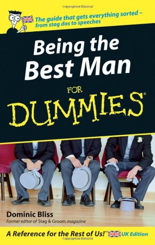 9780470026571: Being The Best Man For Dummies