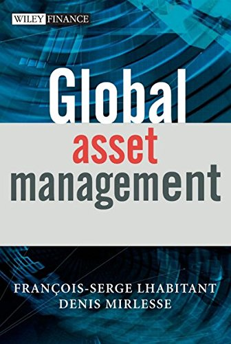 9780470026625: Global Asset Management (The Wiley Finance Series)