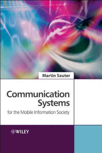 Communication Systems for the Mobile Information Society: Martin Sauter