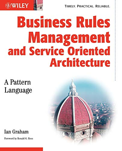 9780470027219: Business Rules Management and Service Oriented Architecture: A Pattern Language