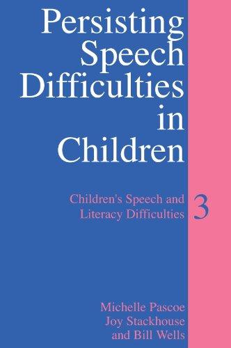 9780470027448: Persisting Speech Difficulties 3: Children's Speech and Literacy Difficulties (Children's Speech & Literacy Difficulties)
