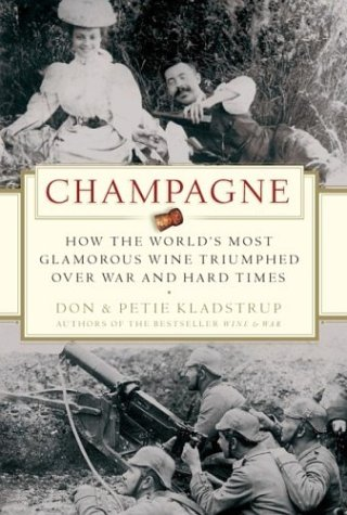 9780470027820: Champagne: How the World's Most Glamorous Wine Triumphed Over War and Hard Times