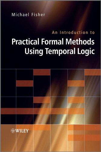 9780470027882: An Introduction to Practical Formal Methods Using Temporal Logic