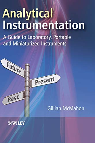 9780470027950: Analytical Instrumentation: A Guide to Laboratory, Portable and Miniaturized Instruments