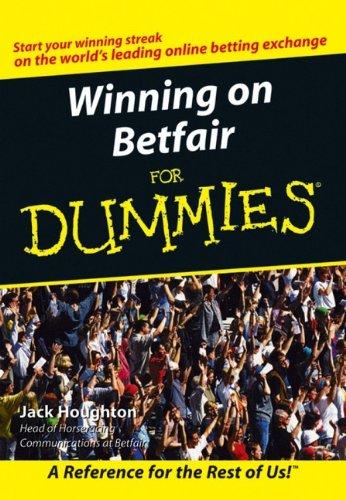 9780470028568: Winning on Betfair For Dummies