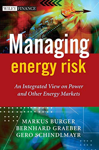 9780470029626: Managing Energy Risk: An Integrated View on Power and Other Energy Markets