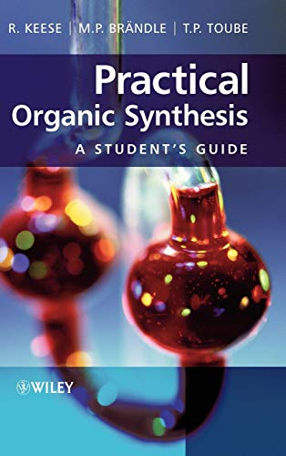 9780470029657: Practical Organic Synthesis: A Student's Guide