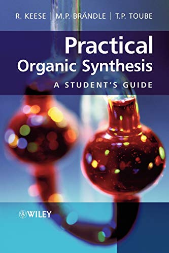 9780470029664: Practical Organic Synthesis: A Student's Guide