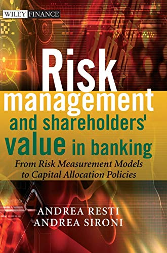 9780470029787: Risk Management and Shareholders' Value in Banking: From Risk Measurement Models to Capital Allocation Policies