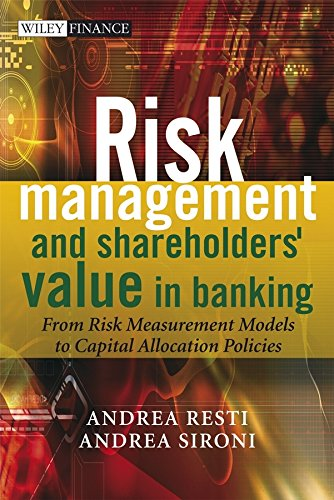 9780470029794: Risk Management and Shareholders' Value in Banking: From Risk Measurement Models to Capital Allocation Policies