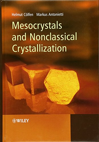 9780470029817: Mesocrystals and Nonclassical Crystallization