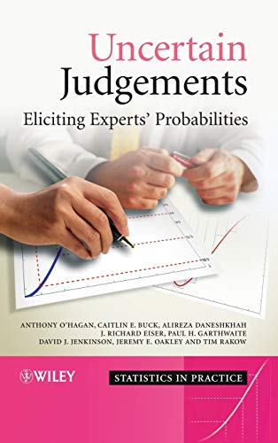 9780470029992: Uncertain Judgements: Eliciting Experts' Probabilities