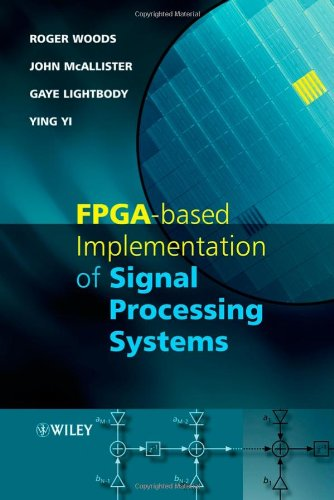 9780470030097: FPGA-based Implementation of Signal Processing Systems