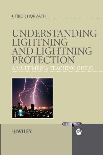Understanding Lightning and Lightning Protection: A Multimedia Teaching Guide: Tibor Horváth