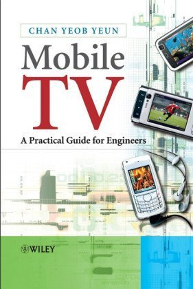 9780470030783: Mobile TV: A Practical Guide for Engineers