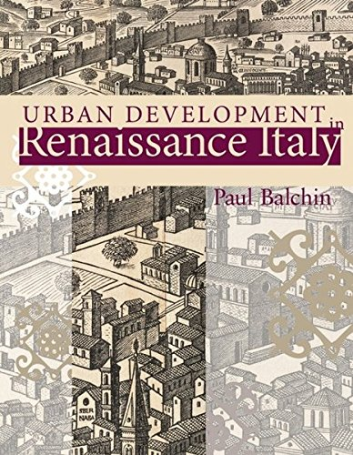 Urban Development in Renaissance Italy