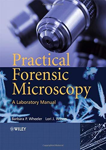 9780470031766: Practical Forensic Microscopy: A Laboratory Manual