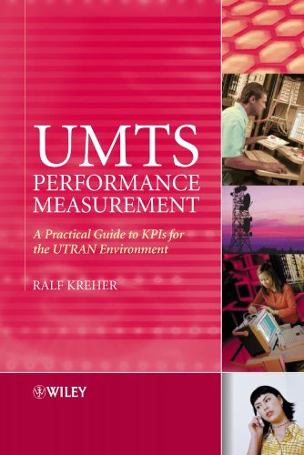 9780470032497: UMTS Performance Measurement: A Practical Guide to KPIs for the UTRAN Environment