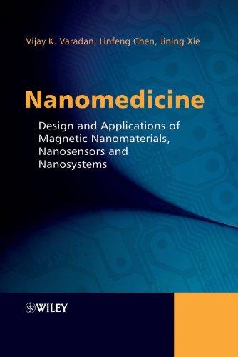 9780470033517: Nanomedicine: Design and Applications of Magnetic Nanomaterials, Nanosensors and Nanosystems