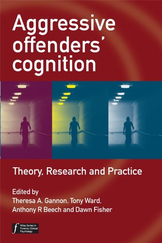 9780470034026: Aggressive Offenders' Cognition: Theory, Research and Practice