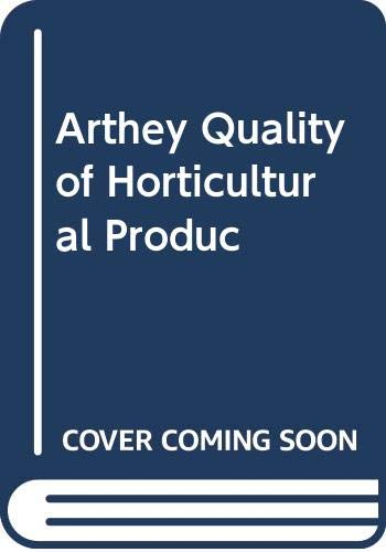 9780470034255: Arthey Quality of Horticultural Produc