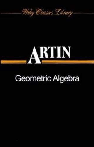 9780470034323: Geometric Algebra (Tracts in Pure & Applied Mathematics)