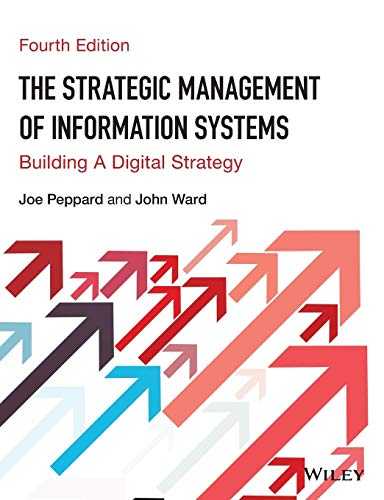 9780470034675: The Strategic Management of Information Systems: Building a Digital Strategy