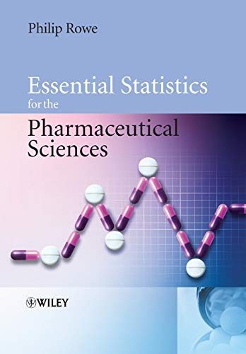 9780470034682: Essential Statistics for the Pharmaceutical Sciences
