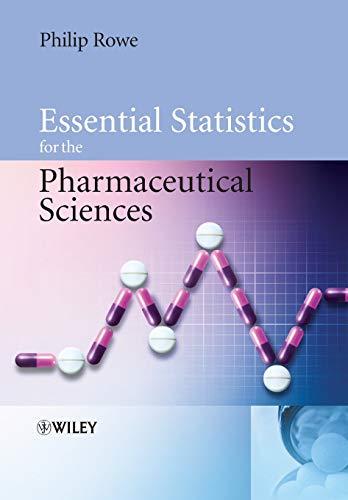 9780470034682: Essential Statistics for the Pharmaceutical Sciences