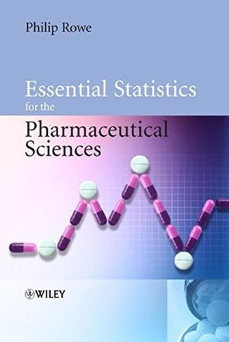 9780470034705: Essential Statistics for the Pharmaceutical Sciences