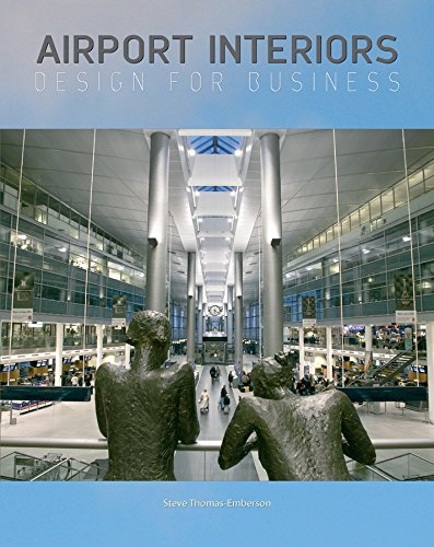 Airport Interiors: Design for Business: Thomas-Emberson, Steve