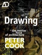 9780470034811: Drawing: The Motive Force of Architecture