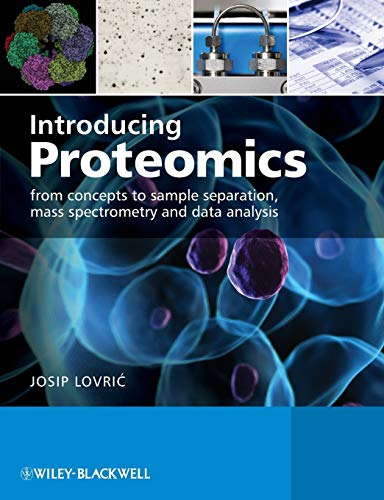 9780470035245: Introducing Proteomics: From concepts to sample separation, mass spectrometry and data analysis