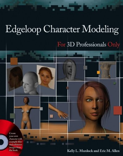 9780470036297: Edgeloop Character Modeling for 3D Professionals Only