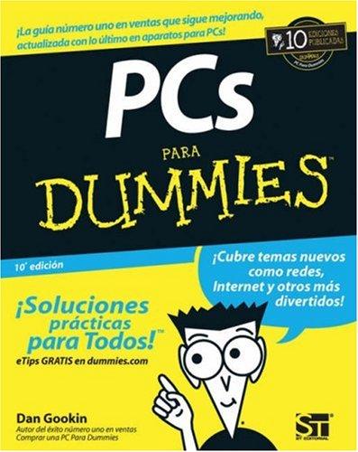 9780470036785: PCs Para Dummies (Spanish Edition)
