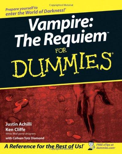 Vampire: The Requiem For Dummies: Achilli, Justin, Cliffe,