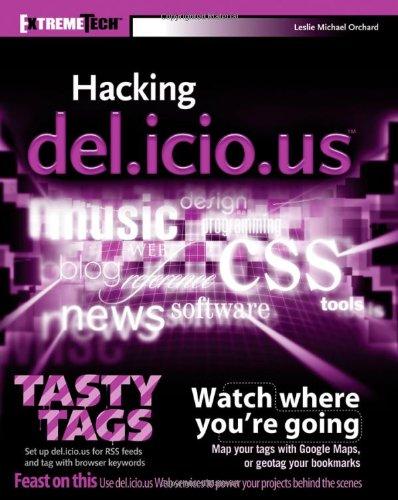 9780470037850: Hacking del.Icio.Us (Extremetech)