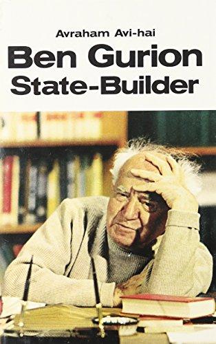 9780470038369: Ben Gurion, State-Builder: Principles and Pragmatism, 1948-1963